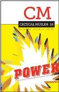 Critical Muslim 14: Power