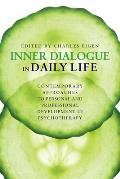 Inner Dialogue in Daily Life: Contemporary Approaches to Personal and Professional Development in Psychotherapy