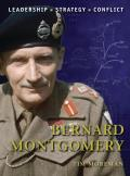 Command #09: Bernard Montgomery: The Background, Strategies, Tactics and Battlefield Experiences of the Greatest Commanders of History Cover