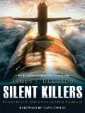 Silent Killers: Submarines and Underwater Warfare Cover