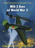 Aircraft Of The Aces #102: MiG-3 Aces Of World War 2 by Dmitriy Khazanov