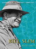 Command #17: Bill Slim: Leadership, Strategy, Conflict