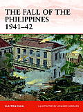 Campaign #243: The Fall of the Philippines 1941-42