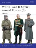 Men-At-Arms #469: World War II Soviet Armed Forces (3): 1944-45 Cover