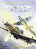Aircraft of the Aces #105: Defiant, Blenheim and Havoc Aces