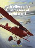 Aircraft of the Aces #110: Austro-Hungarian Albatros Aces of World War 1 Cover