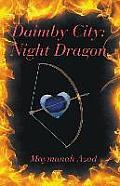 Daimby City: Night Dragon