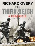 The Third Reich: A Chronicle