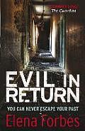 Evil in Return. Elena Forbes