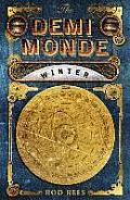 The Demi-Monde. Winter