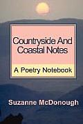 Countryside and Coastal Notes - A Poetry Notebook