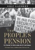 The People's Pension: The Struggle to Defend Social Security Since Reagan Cover