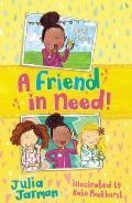 A Friend in Need!