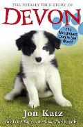 Totally True Story of Devon the Naughtiest Dog in the World