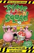 Slime Squad 8 Conquering Conks