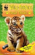 WWf Wild Friends: Tiger Tricks: Book 2