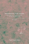 Answering for Crime - Responsibility and Liability in the Criminal Law