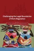 Challenging the Legal Boundaries of Work Regulation