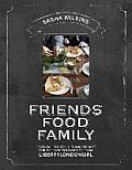 Friends Food Family Essential Recipes Tips & Secrets for the Modern Hostess from Liberty London Girl