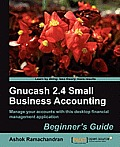 Gnucash 2.4 Small Business Accounting: Beginner's Guide Cover