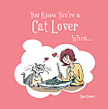 You Know You're a Cat Lover When...