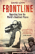 Frontline: Reporting from the World's Deadliest Places Cover