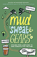 Mud, Sweat and Gears: Cycling from Lands End to John O Groats (Via the Pub)