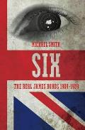 Six: a History of Britain's Secret Intelligence Service