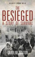 The Besieged: A Story of Survial