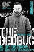 Bedbug Klop Ustinov Britains Most Ingenious Spy