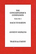 The Concertgoer's Companion - Bach to Haydn