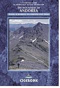 The Mountains of Andorra: Walls, Scrambles, via Ferratas and Treks