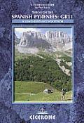 Through the Spanish Pyrenees: GR11: A Long-Distance Footpath ? La Senda