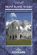 Mont Blanc Walks: 50 Walks and 4 Short Treks