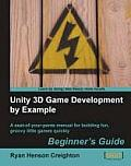 Unity 3d Game Development By Example Beginners Guide