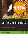 Jsf 2.0 Cookbook: Lite Edition