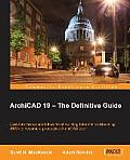 Archicad 19 - The Defi Nitive Guide