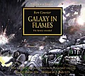 Warhammer 40,000 Novels: Horus Heresy #03: Galaxy in Flames Cover