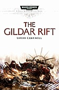 The Gildar Rift (Warhammer 40,000 Novels: Space Marine Battles) Cover