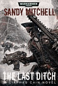 Last Ditch Ciaphas Cain Book 8 Warhammer 40K