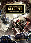 Horus Heresy #24: Betrayer: Blood for the Blood God