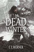 Black Plague #01: Dead Winter by Clint Werner