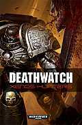 Deathwatch: Xenos Hunters (Deathwatch)