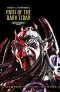 Path of the Dark Eldar Warhammer 40K
