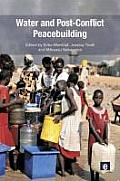 Peacebuilding and Natural Resources #3: Water and Post-Conflict Peacebuilding