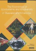 The Economics of Ecosystems and Biodiversity in Business Enterprise