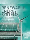 Renewable Energy Systems: The Earthscan Expert Guide to Renewable Energy Technologies for Home and Business (Earthscan Expert)