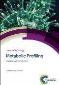 Metabolic Profiling: Disease and Xenobiotics