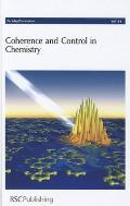 Coherence and Control in Chemistry: University of Leeds, United Kingdom, 25-27 July 2011