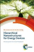 Hierarchical Nanostructures for Energy Devices